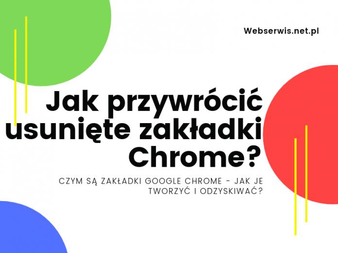 Jak przywrócić usunięte zakładki Chrome?